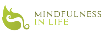 Mindfulness in Life